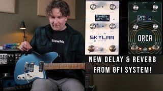 GFI System Orca Delay and Skylar Reverb
