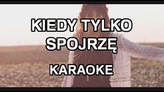 Sylwia Grzeszczak & Sound'n'Grace - Kiedy tylko spojrzę [karaoke] - Polinstrumentalista