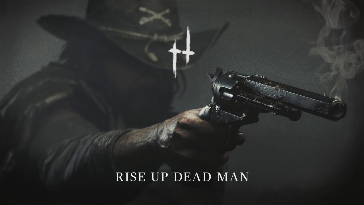 Rise Up Dead Man Hunt Showdown Humming Theme Youtube