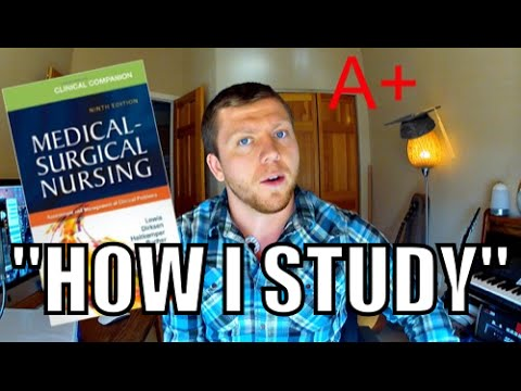 """How I Study"" (Med Surg Edition) - How to get an A!"
