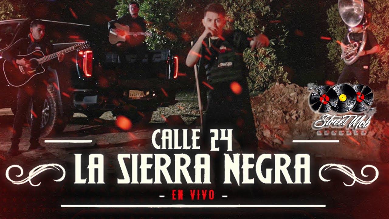 Calle 24 - La Sierra Negra