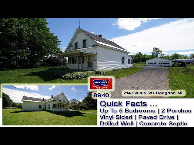 Country Homes For Sale In Maine | 214 Calais RD Hodgdon ME Real Estate | MOOERS REALTY 8940
