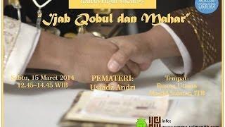 Kajian Fiqih Nikah - Ijab Qabul dan Mahar