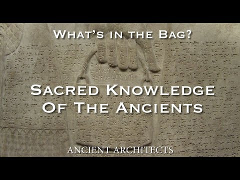 What's Inside the Sumerian Bag? Secret Knowledge of a Lost Ancient Civilisation | Ancient Architects