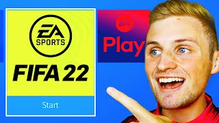 HOW TO PLAY FÏFA 22 EARLY?! (INSTALL EA PLAY 10 HOUR EARLY ACCESS)