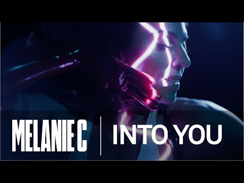 Melanie C - Into You [Official Video]