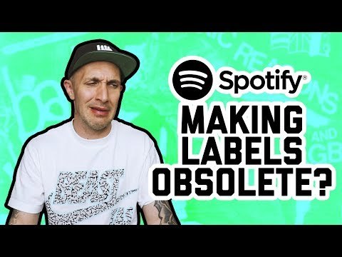 IS SPOTIFY MAKING LABELS OBSOLETE? What it means for artists Mp3