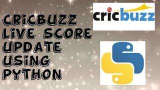 Cricbuzz live score  using python