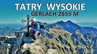 TATRY WYSOKIE - Gerlach 2655 M 28.08.2016