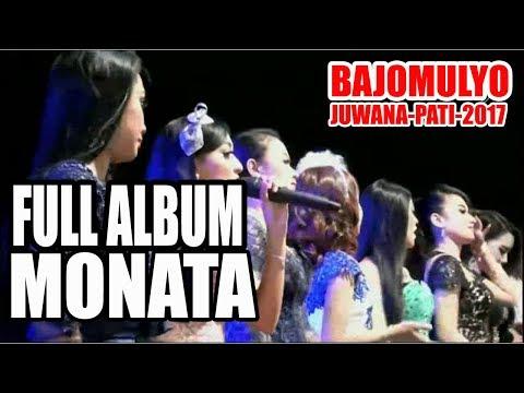 FULL ALBUM MONATA 2017 Live in BAJOMULYO 11 JILI 2017
