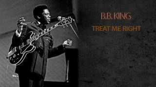 Watch Bb King Treat Me Right video
