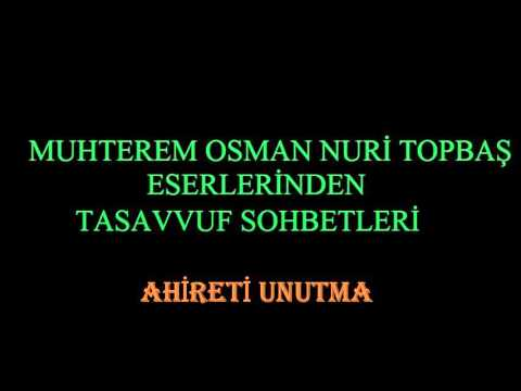 AHİRETİ UNUTMA