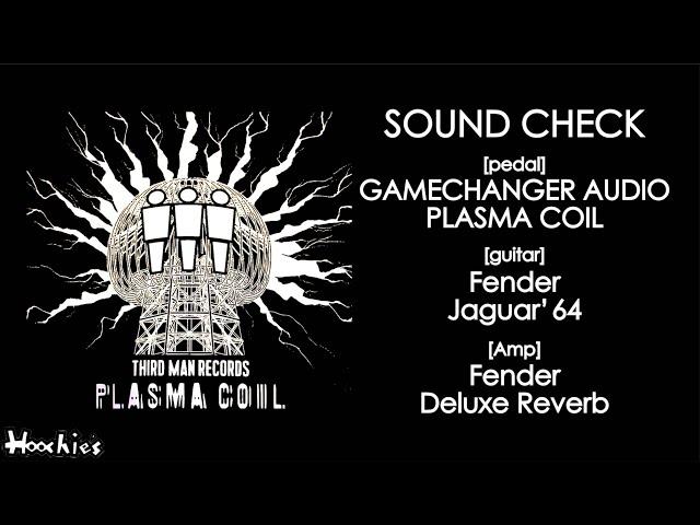 [SOUND CHECK]GAMECHANGER AUDIO Third Man PLASMA COIL/MOTOR SYNTH