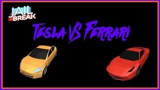 Tesla VS Ferrari || ROBLOX Jailbreak || w/ Saint