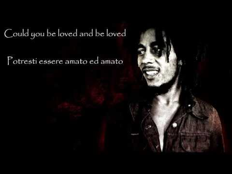 Could you be loved - Bob Marley - Testo e traduzione