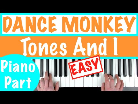 How To Play Dance Monkey Tones And I Easy Piano Chords