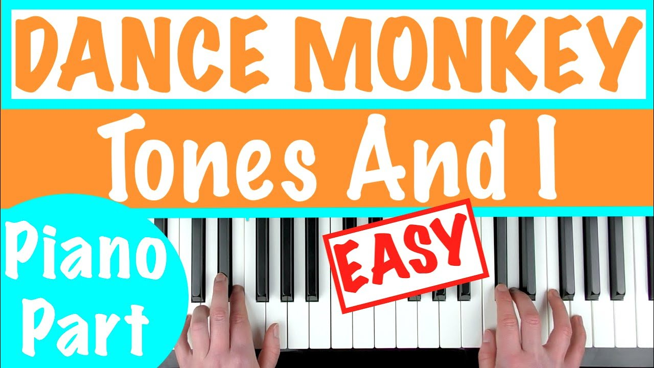 How To Play Dance Monkey Tones And I Easy Piano Chords Tutorial Sheet Music Youtube