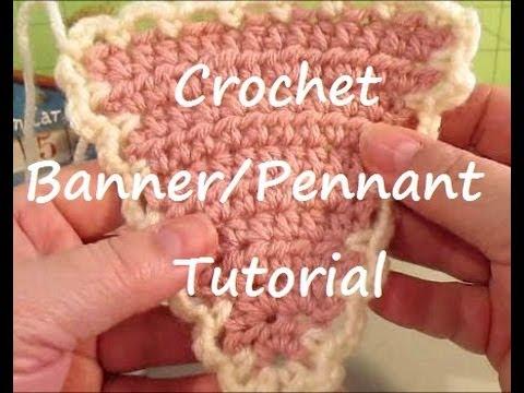 Crochet Banner Pennant Tutorial Veda 5 Youtube