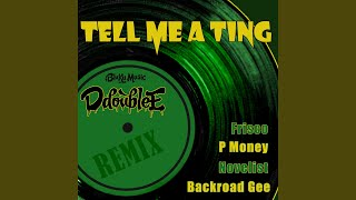 Play Tell Me A Ting (Remix)