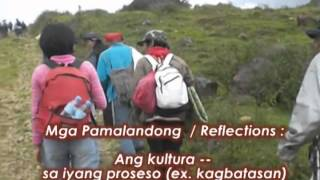 PAGBISITA (Tribal Study Tour): Higaonon visit to Mt. Kitanglad Cultural Heritage Center
