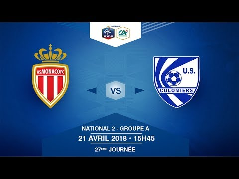 National 2, Journée 27 : AS Monaco / US Colomiers, Samedi 21