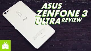 Asus Zenfone 3 Ultra Full Review + Camera & Gaming Test