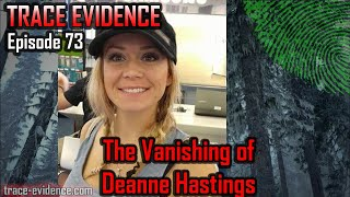 073 - The Vanishing of Deanne Hastings