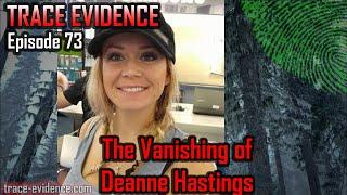 073 - The Vanishing of Deanne Hastings
