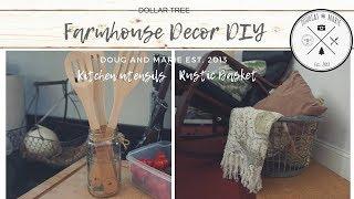 FARMHOUSE DECOR DIY: DOLLAR TREE BASKET AND KITCHEN UTENSILS [Doug&Marie At Home]