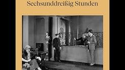 Sechsunddreißig Stunden - Ödön von Horvath (Erzählung Klassiker | Komplettes Hörbuch)