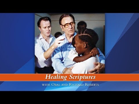 Healing Scriptures by Oral and Richard Roberts