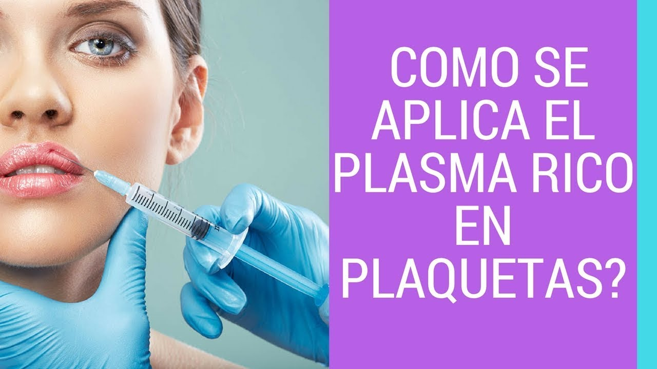 como se aplica en plasma rico en plaquetas / rejuvenecete® - YouTube