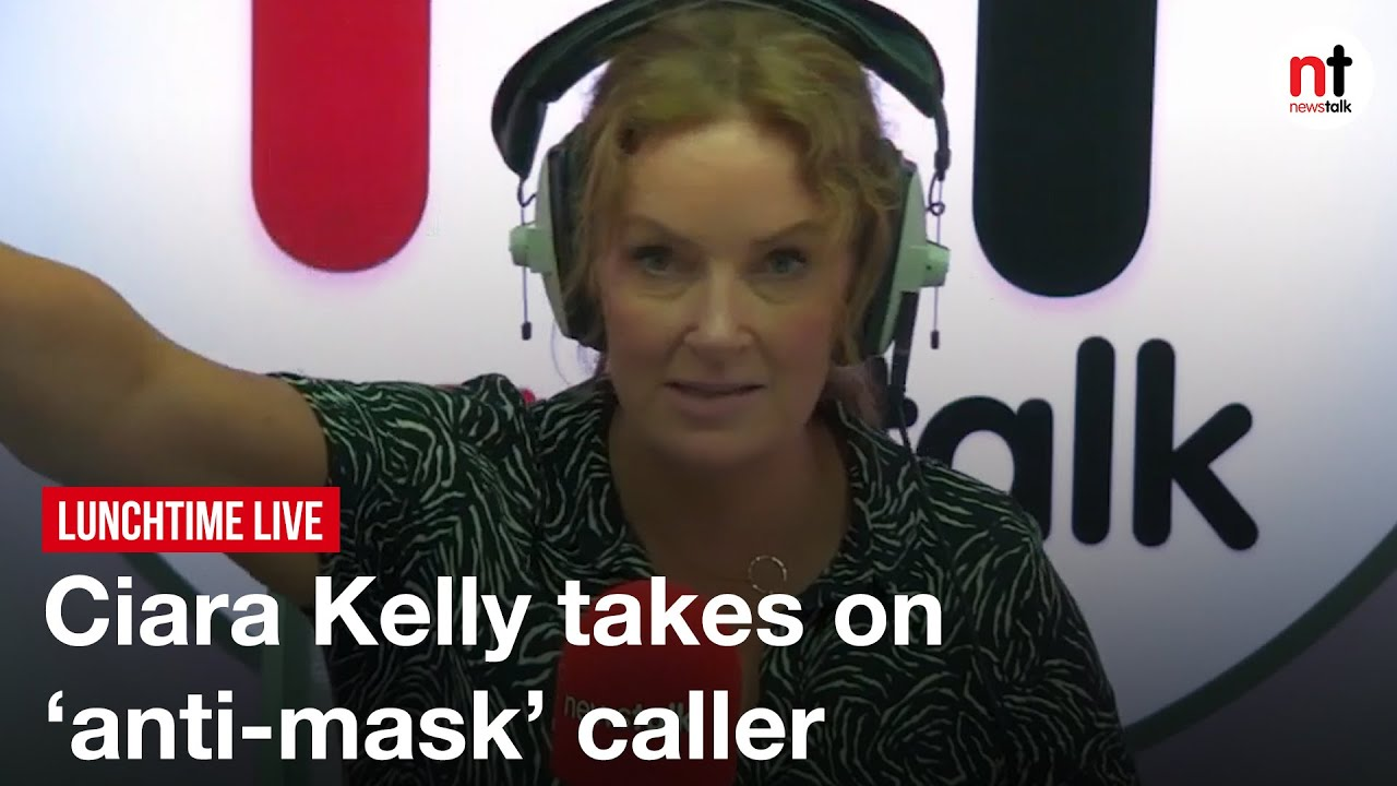 Download Ciara Kelly takes on 'anti-mask' caller   Lunchtime Live