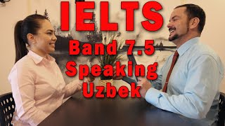 IELTS Speaking Band 7.5 Example, Tips and Strategies - Uzbekistan