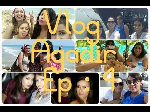 [ Vlog N°5 ] ❤️ Agadir Part 4 ( Dernier épisode )❤️  ڤلوڭ أڭادير الجزء 4