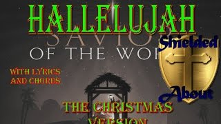Hallelujah - Christmas Version (Cloverton Cover Song) with lyrics and Chords