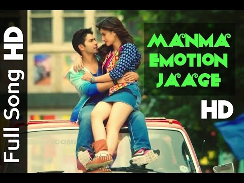 Manma Emotion Jaage - Full Song HD Dilwale varun dhavan kriti sanon