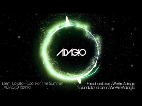 Demi Lovato - Cool For The Summer (ADAG!O Remix)