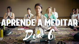 Clases De Meditación Guiada Para Principiantes En Español Lección 6 Youtube