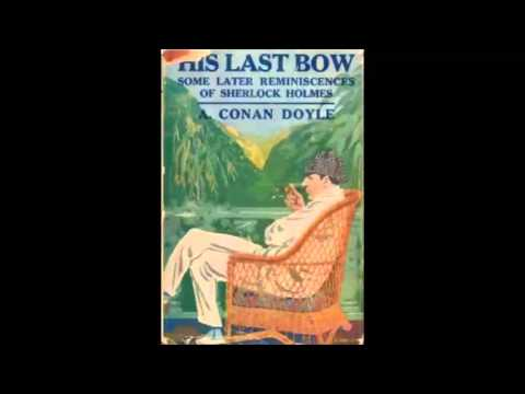 His Last Bow (version 3) (FULL Audiobook)
