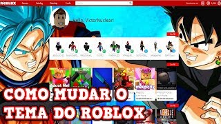 HOW TO CHANGE THE ROBLOX THEME (FREE)
