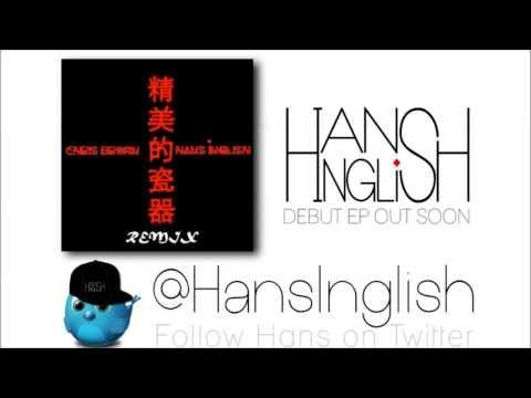 Chris Brown - Fine China (Remix) ft. Hans Inglish (Free D/L)