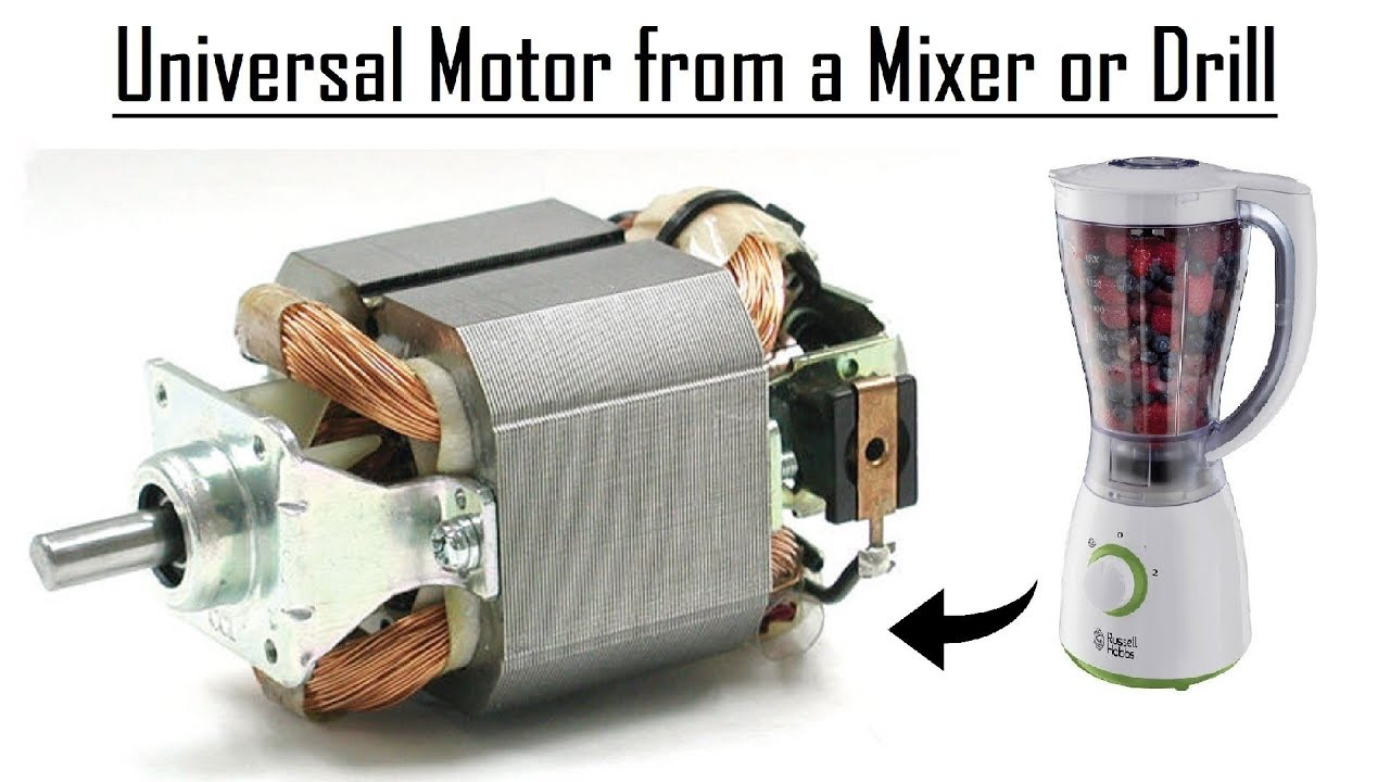 Universal Motor from a Mixer DIY | How to do Connections ...