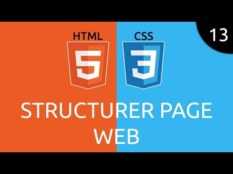 HTML/CSS #13 - Structurer Page Web