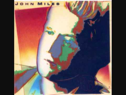 JOHN MILES - CLOSE EYES AND COUNT TO TEN