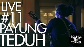 Video Sounds From The Corner : Live #11 Payung Teduh download MP3, 3GP, MP4, WEBM, AVI, FLV September 2018