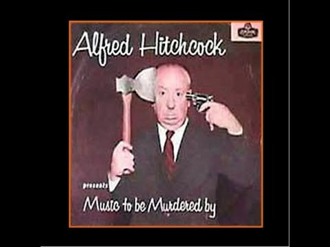 Alfred Hitchcock Album:  Music To Be Murdered