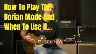 How To Play The Dorian Scale On Guitar   And When To Use It