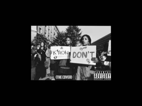 K'ron   Dont (the cover)