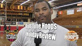 Full-Time Hoops Holiday Review, 12/30/16